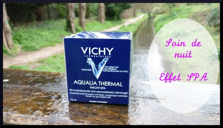 Vichy aqualia thermal soin nuit spa
