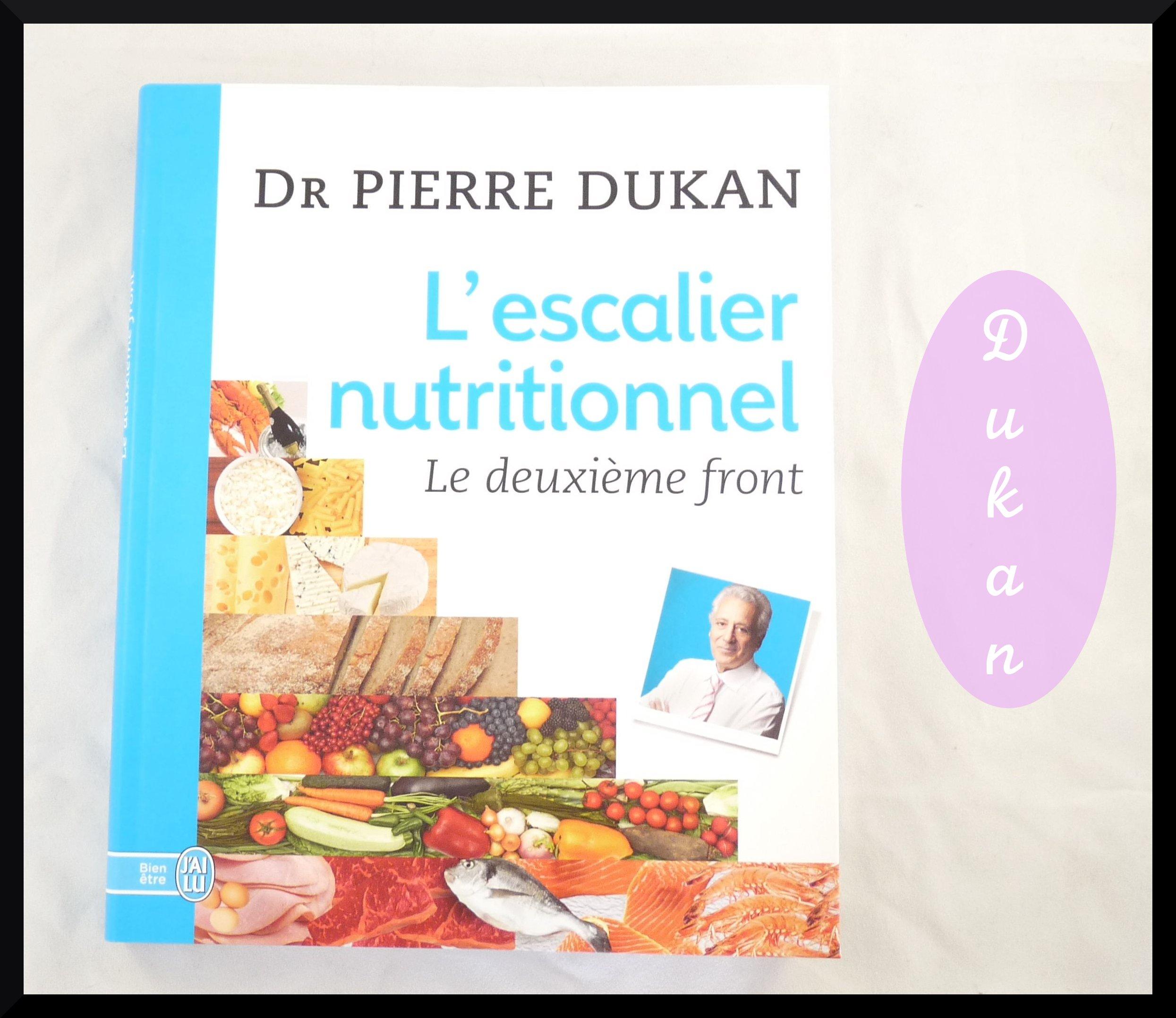 l escalier nutritionnel la nouvelle m 233 thode du dr dukan