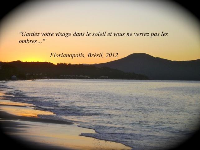 Maïté m'a envoyé une photo magnifique agrémentée d'une belle citation qui me parle !
